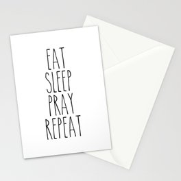 Eat Sleep Pray Repeat Stationery Cards