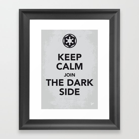 My Keep Calm Star - Galactic Empire - poster Wars Framed Art Print