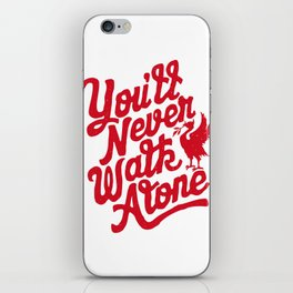 You'll Never Walk Alone - Red on White iPhone Skin