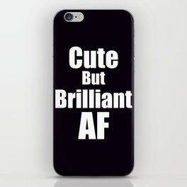 Brilliant AF iPhone Skin