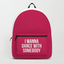 Dance With Somebody Music Quote Backpack