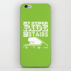 My Other Ride Has Stairs iPhone & iPod Skin