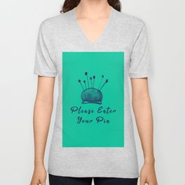 Please Enter Your Pin Funny Pun Sewing Sew Unisex V-Neck