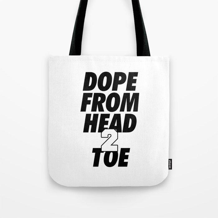 Dope Head 2 Toe Tote Bag