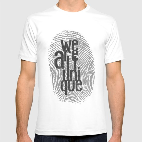 We Are All Unique T-shirt
