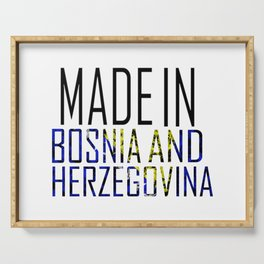 Made In Bosnia and Herzegovina Serving Tray