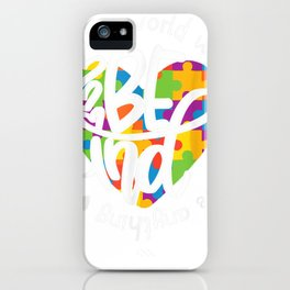 in a world where you can be anything be kind - generosity tee iPhone Case