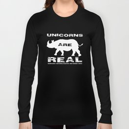 Unicorns Are Real, white text Long Sleeve T-shirt