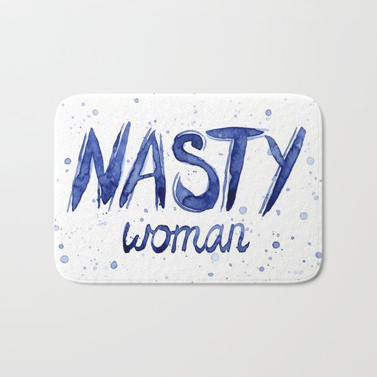 Nasty Woman Art Such a Nasty Woman Typography Badass Watercolor Splatters Bath Mat