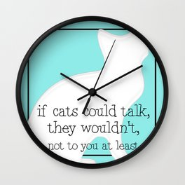 If cats could talk Wall Clock