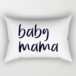 baby mama Rectangular Pillow