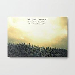 Travel Often Metal Print