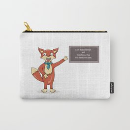 Foolish fox.Misspelled text as a sign of madness. Carry-All Pouch