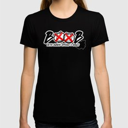 BOOB: Betta Owners Opposed to Bowls T-shirt