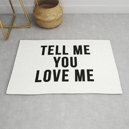Tell me you love me Rug