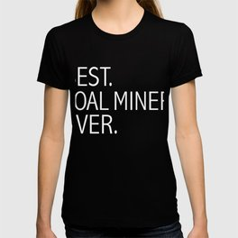 Best Coal Miner Ever Career Graduation T-shirt