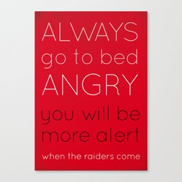 Always Go To Bed Angry Canvas Print