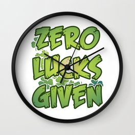 Zero Lucks Given Wall Clock