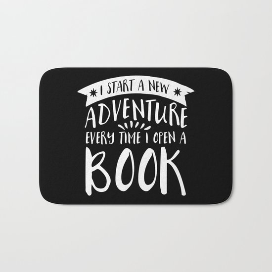 I Start a New Adventure Every Time I Open a Book! - Inverted Bath Mat