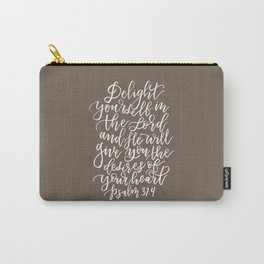 PSALM 37.4 - DELIGHT YOURSELF IN THE LORD Carry-All Pouch