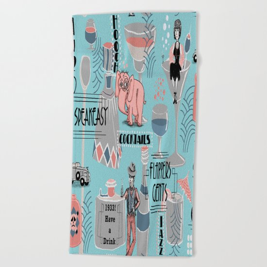 Prohibition Era, Cocktails, Anyone? Beach Towel