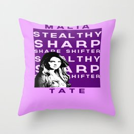 "Malia ""Stealthy Sharp Shape shifter"" Tate Throw Pillow"