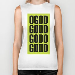 O God Good Go Do Good Biker Tank