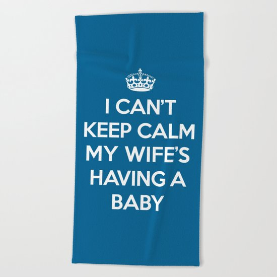 Keep Calm Wife Baby Quote Beach Towel
