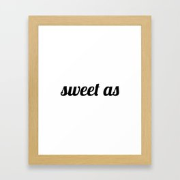 Sweet As New-Zealand Framed Art Print