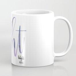 You Are The Light Coffee Mug