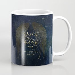 Don't let the hard days win. A Court of Mist and Fury (ACOMAF) Coffee Mug