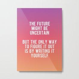 Motivational - Write Your Future Metal Print