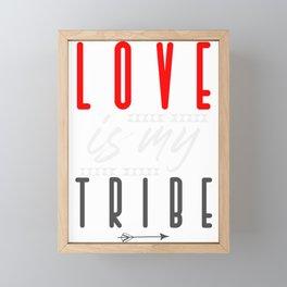Love is my Tribe Framed Mini Art Print