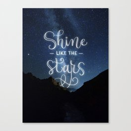 Shine like the Stars Canvas Print