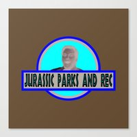 parks and rec Canvas Prints featuring Jurassic Parks And Rec by anthonykun