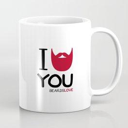 I BEARD YOU Coffee Mug