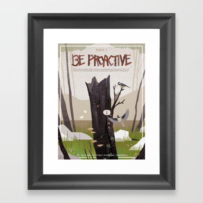 Habit 01 - Be Proactive Gerahmter Kunstdruck
