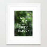biology Framed Art Prints featuring Keep Calm and Study Biology by Idle Amusement