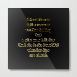 "Funny ""A Wise Man And A Foolish Man' Joke Metal Print"