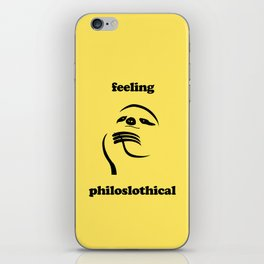 Feeling Philoslothical iPhone Skin