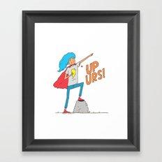 Up Urs! Framed Art Print