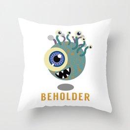 Beholder! Throw Pillow