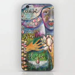 Breathe, Pause, Listen iPhone Skin