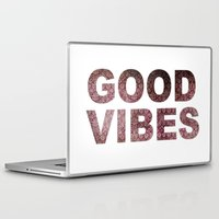 good vibes Laptop & iPad Skins featuring GOOD VIBES by Michelle