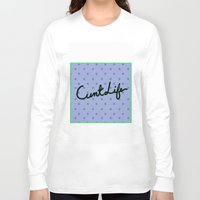 cunt Long Sleeve T-shirts featuring Cunt Life Purple by Andy Aidekman