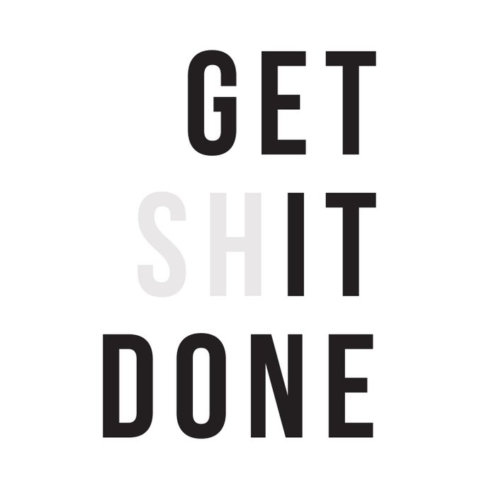 Get Sh(it) Done // Get Shit Done Duvet Cover