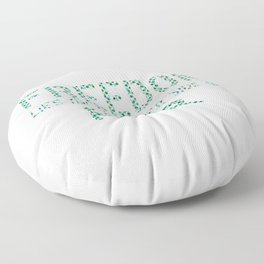 Freedom lies on the otherside of fear Colorful 1 Floor Pillow