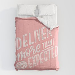 deliver more Comforters