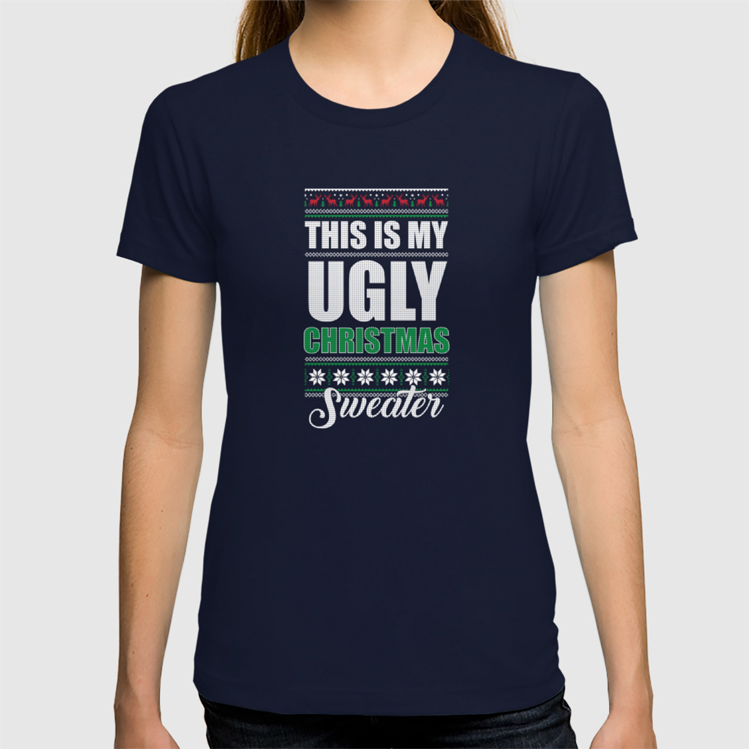 Ugly Christmas Sweater Funny.My Ugly Christmas Sweater Funny Holiday T Shirt