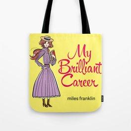 My Brilliant Career Tote Bag